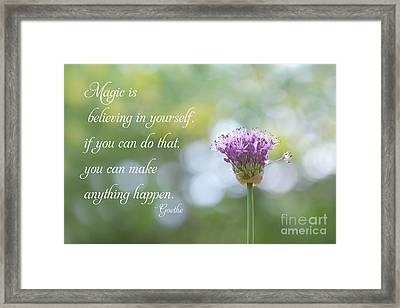 Believe In Yourself Framed Print by Kay Pickens