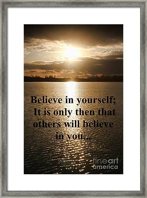 Framed Print featuring the photograph Believe In Yourself by Polly Peacock