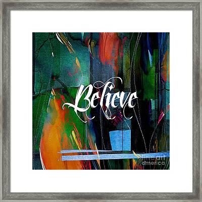 Believe Inspirational Art Framed Print by Marvin Blaine