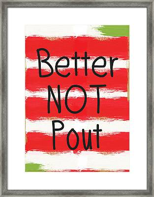 Better Not Pout - Striped Holiday Card Framed Print by Linda Woods