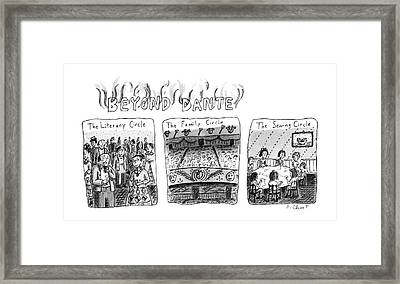 Beyond Dante Framed Print by Roz Chast