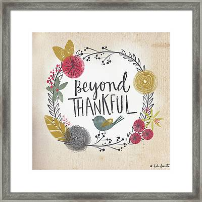 Beyond Thankful Framed Print by Katie Doucette