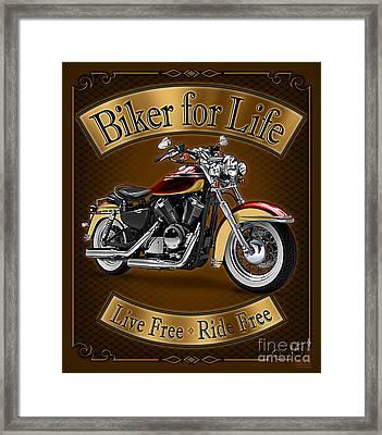 Biker For Life Framed Print