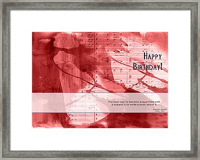 Birthday Quote 3 Framed Print