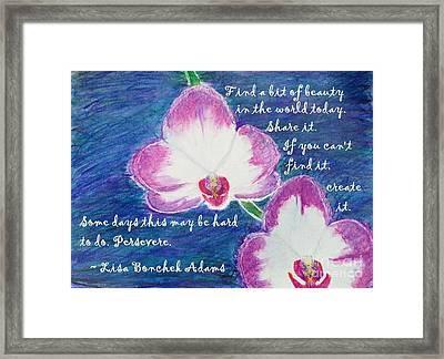 Bit Of Beauty For Lisa Framed Print