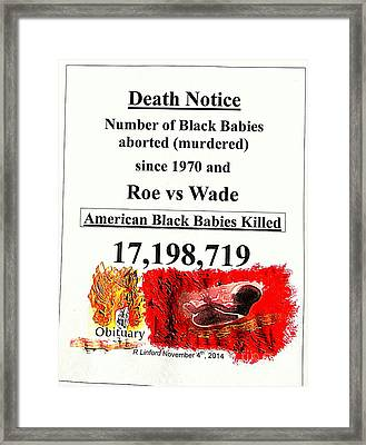 Black Babies Killed Aborted Murdered 1 Since 1970 And Roe Vs Wade Framed Print