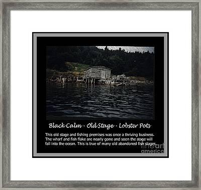Black Calm - Old Stage - Lobster Pots Framed Print by Barbara Griffin
