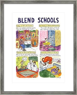 Blend Schools Framed Print