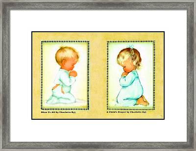 Bless Us All And A Childs Prayer Framed Print by Charlotte Byj