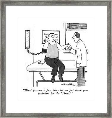 Blood Pressure Is Fine.  Now Let Me Just Check Framed Print by J.B. Handelsman