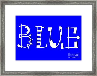 Blue - Primary Color - Letter Art Framed Print by Barbara Griffin