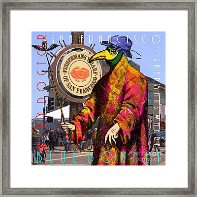 Blue Bonnet Play Doctor Of San Francisco Fishermans Wharf 20140306 Square With Text Framed Print by Wingsdomain Art and Photography