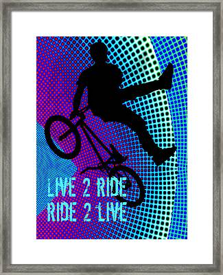 Bmx Fractal Movie Marquee Live 2 Ride Ride 2 Live Framed Print by Elaine Plesser