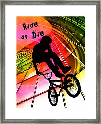 Bmx In Lines And Circles Ride Or Die Framed Print by Elaine Plesser