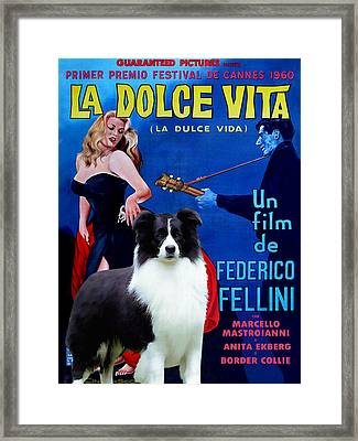 Border Collie Art Canvas Print - La Dolce Vita Movie Poster Framed Print by Sandra Sij