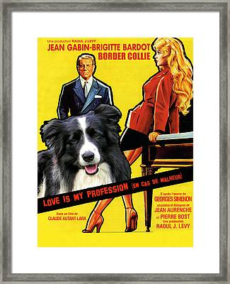 Border Collie Art Canvas Print - Love Is My Profession Movie Poster Framed Print by Sandra Sij