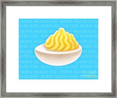 Born Again Egg Framed Print