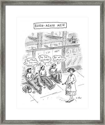 Born-again Men Framed Print by Roz Chas