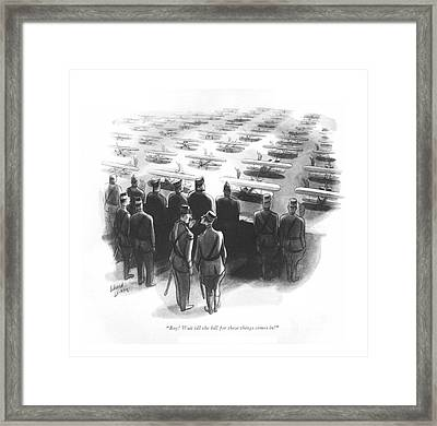 Boy! Wait Till The Bill For These Things Comes In! Framed Print
