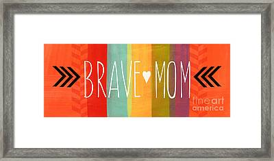 Brave Mom Framed Print by Linda Woods