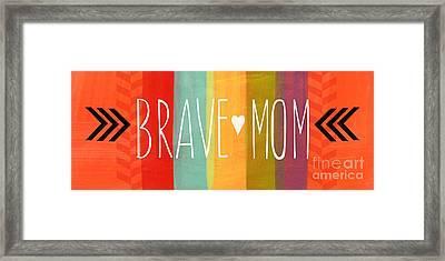 Brave Mom Framed Print