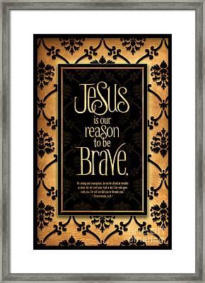 Brave Framed Print by Shevon Johnson
