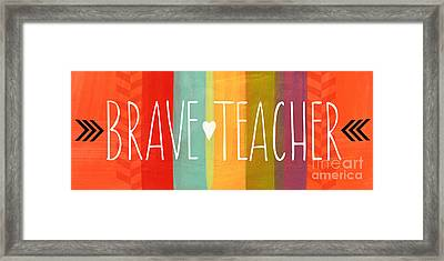 Brave Teacher Framed Print