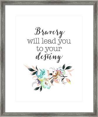 Bravery Destiny Framed Print
