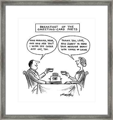 Breakfast Of The Greeting-card Poets Framed Print