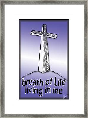 Breath Of Life  Framed Print by Jerry Ruffin