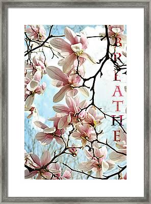 Breathe Framed Print by Jenn Bowers