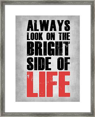 Bright Side Of Life Poster Poster Grey Framed Print
