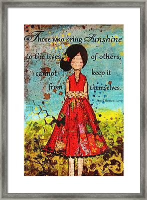 Bring Sunshine Inspirational Christian Artwork Framed Print