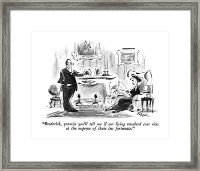Broderick, Promise You'll Tell Me If Our Living Framed Print by Lee Lorenz