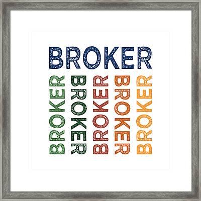 Broker Cute Colorful Framed Print