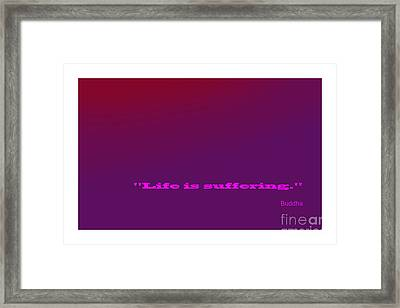 Buddha Famous Quote Framed Print by Enrique Cardenas-elorduy