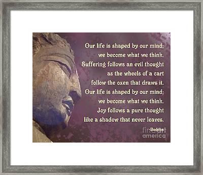 Buddha Mind Shapes Life Framed Print by Ginny Gaura