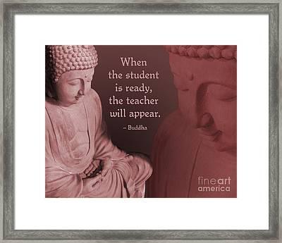 Buddha Student Is Ready Framed Print by Ginny Gaura