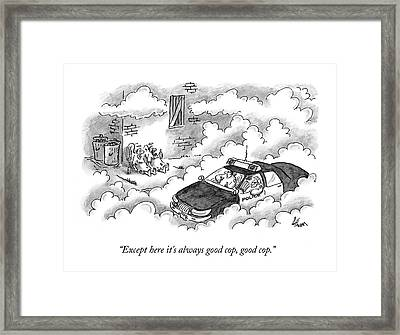 Bums Not Harrassed By The Cops In Heaven Framed Print