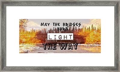 Burning Bridges Framed Print