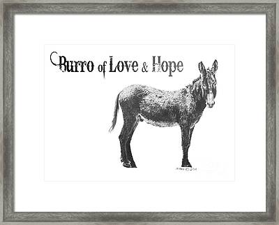 Burro Of Love And Hope Framed Print by Marianne NANA Betts