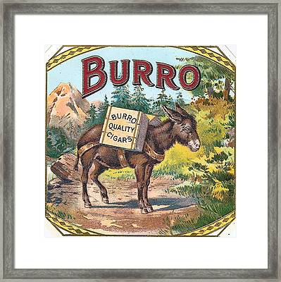 Burro Quality Of Cigars Label Framed Print by Label Art