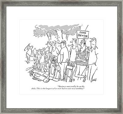 Business Must Really Be On The Skids. This Framed Print