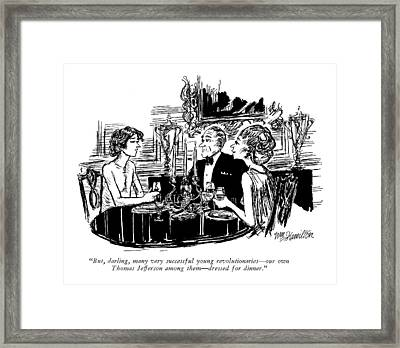 But, Darling, Many Very Successful Young Framed Print