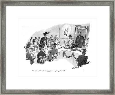 But Does Westchester Want A Strong Yugoslavia? Framed Print by Helen E. Hokinson