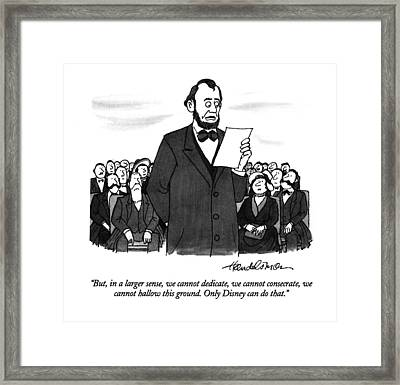 But, In A Larger Sense, We Cannot Dedicate Framed Print
