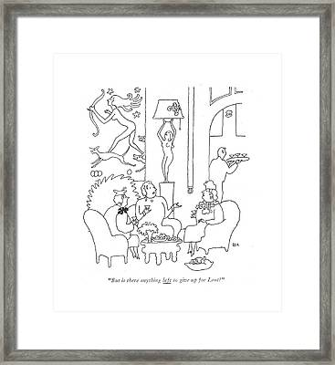 But Is There Anything Left To Give Up For Lent? Framed Print