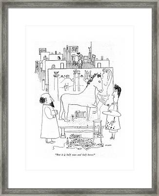 But It Is Half Man And Half Horse Framed Print