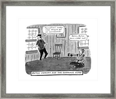 Butch Cassidy And The Sundance Kurd Framed Print by Danny Shanaha