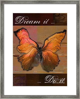 Butterfly Art - Dream It Do It - 94at01 Framed Print by Variance Collections